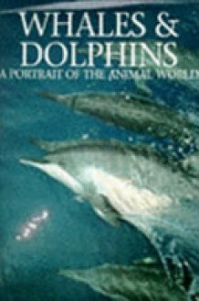 Whales and Dolphins (Animal Portraits) - Andrew Cleave