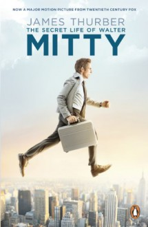 The Secret Life of Walter Mitty - James Thurber