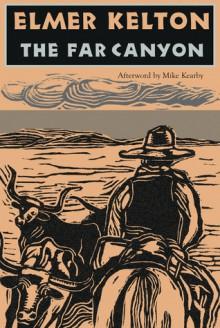 The Far Canyon - Elmer Kelton, Mike Kearby
