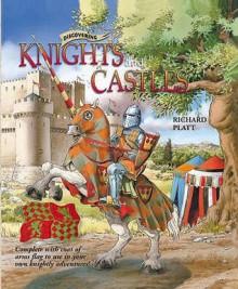 Discovering Knights And Castles - Richard Platt