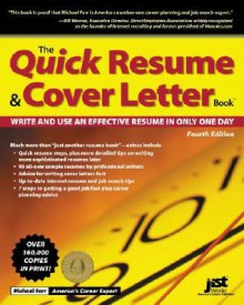 The Quick Resume & Cover Letter Book: Write and Use and Effective Resume in Only One Day - Michael Farr, J. Michael Farr