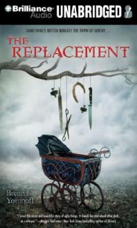 The Replacement - Brenna Yovanoff