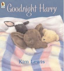 Goodnight Harry - Kim Lewis