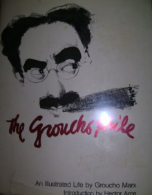 The Groucho Phile (An Illustrated Life) - Groucho Marx
