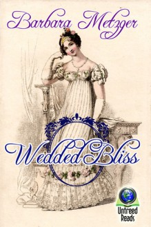 Wedded Bliss - Barbara Metzger