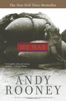 My War - Andy Rooney, Tom Brokaw