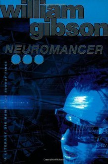 Neuromancer by Gibson, William New edition (1995) - William Gibson