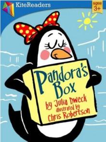 Pandora's Box - Julia Dweck, Chris Robertson