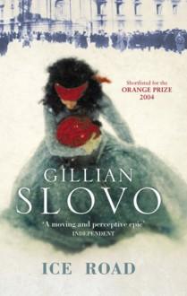 Ice Road - Gillian Slovo