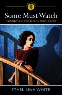 Some Must Watch - Ethal Lina White