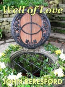 Well of Love - John Beresford