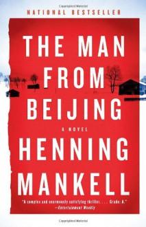 The Man from Beijing (Vintage Crime/Black Lizard) - Henning Mankell