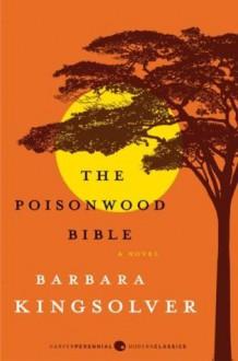 The Poisonwood Bible - Barbara Kingsolver