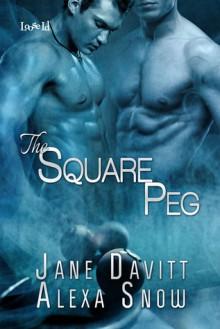 The Square Peg - Jane Davitt, Alexa Snow