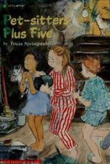 Pet-Sitters Plus Five (A Little Apple Paperback) - Tricia Springstubb