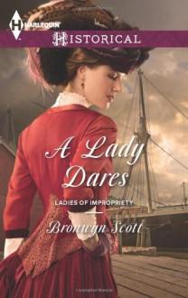 A Lady Dares - Bronwyn Scott