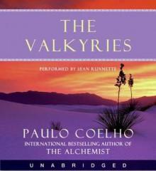 The Valkyries (Audio) - Sean Runnette, Paulo Coelho