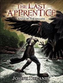 The Last Apprentice: Rage of the Fallen (Book 8) - Joseph Delaney