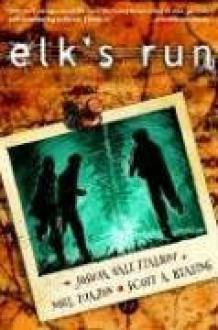 Elk's Run - Joshua Hale Fialkov, Noel Tuazon
