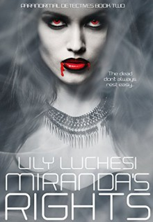 Miranda's Rights (Book 2) - Lily Luchesi
