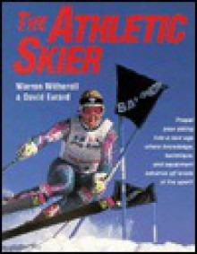 The Athletic Skier - Warren Witherell