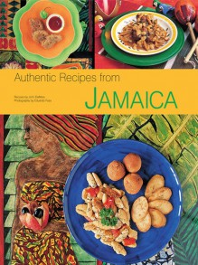 Authentic Recipes from Jamaica (NONE) - John DeMers,Eduardo Fuss