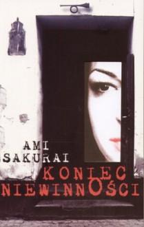 Koniec niewinności - Ami Sakurai