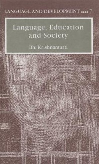 Language, Education and Society - Bhadriraju Krishnamurti