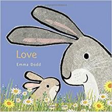 Love (Emma Dodd's Love You Books) - Emma Dodd,Emma Dodd
