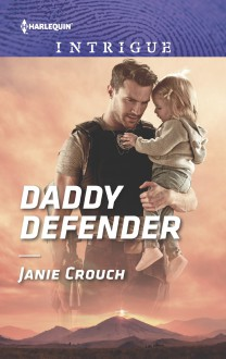 Daddy Defender (Omega Sector: Under Siege) - Janie Crouch