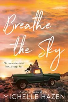Breathe the Sky - Michelle Hazen