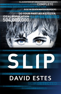 Slip (The Slip Trilogy Book 1) - David Estes