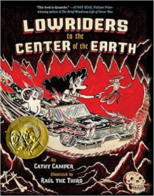 Lowriders to the Center of the Earth (Book 2) (Lowriders in Space) - Cathy Camper, Raul the Third