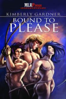 Bound To Please - Kimberly Gardner