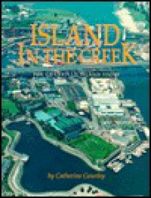 Island in the Creek - Catherine Gourley