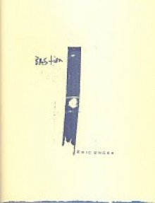 Bastion - Eric Unger