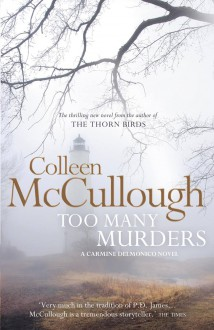 Too Many Murders - Colleen McCullough