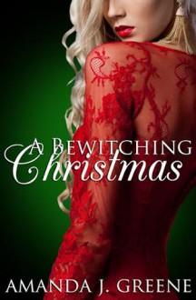 A Bewitching Christmas - Amanda J. Greene