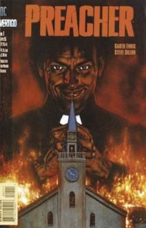 Preacher: The Time of the Preacher (Issue #1, Volume #1) - Garth Ennis,Steve Dillon