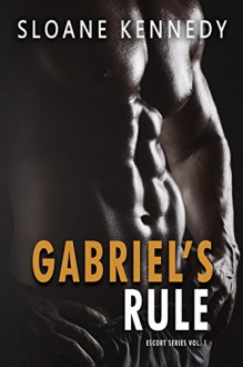 Gabriel's Rule (The Escort Series, Book 1) - William Sloane Kennedy