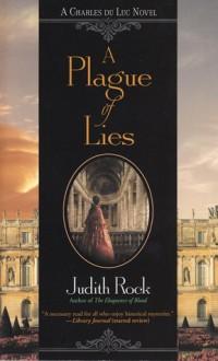 A Plague of Lies - Judith Rock