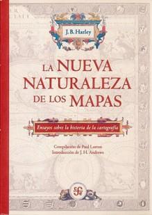 La Nueva Naturaleza de Los Mapas - J.B. Harley