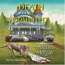 Death by Committee - Alexis Morgan, Coleen Marlo