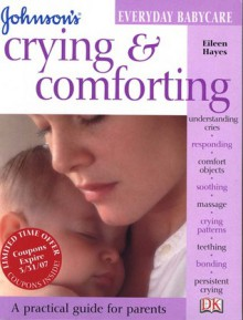 Crying & Comforting - Eileen Hayes