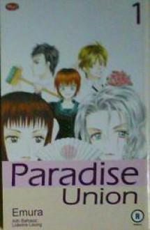 Paradise Union (1 - 4) - Emura
