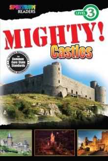 MIGHTY! Castles: Level 3 - Lisa Kurkov