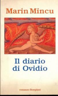 Il diario di Ovidio - Marin Mincu