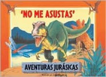 No me asustas: You Don't Scare Me, Spanish-Language Edition - John Patience