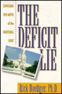 The Deficit Lie - Rick Boettger