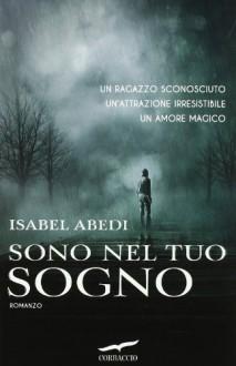 Sono nel tuo sogno - Isabel Abedi, Alessandra Petrelli